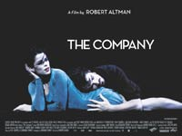 Film - THE COMPANY- RELEASE DATE: 7 th May 2004