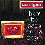 Corrigan: How to hang off a rope @ www.contactmusic.com