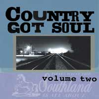Music - COUNTRY GOT SOUL 2 - A homage to under-acknowledged southern songwriters
