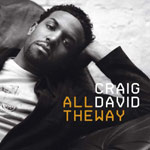 Craig David - All the Way - Video Stream