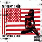 Motley Crue - Red White and Crue - Album Review