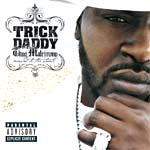 Trick Daddy - Thug matrimony: married to the streets - Album Review