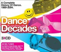 Dance Decades - 1989  2004 - Label: Universal TV - Release Date: 4 th October