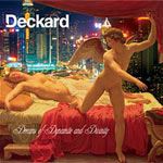 Music - Deckard's 'Dreams of Dynamite and Divinity' - Album Review