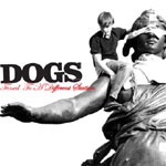 Dogs - Tuned To A Different Station - Video Streams