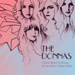The Donnas - I Don't Want To Know (If You Don't Want Me) - Released March 7, 2005