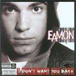 Eamon - I Don't Want You Back - Album Review