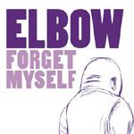 Elbow - Forget Myself - Video Stream