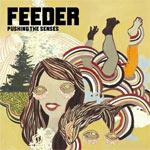 Feeder - Pushing the senses - Single Review