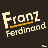 Music - Franz Ferdinand, Self-titled' - Album Review