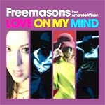 Freemasons - feat. Amanda Wilson - Love On My Mind - Single Review