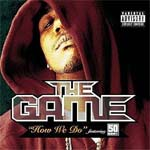 The Game - How We Do - feat 50 Cent - Single Review