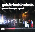 Goldie Lookin Chain - Your Mothers Got A P***s - Video Streams