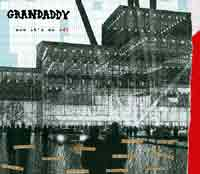Grandaddy - Now It's On reviewed  @ www.contactmusic.com