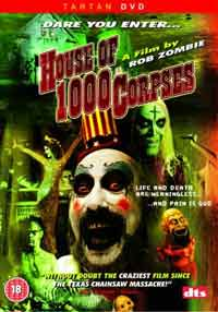 Film - Rock legend Rob Zombie turns his hand to movie directing - House of 1000 Corpses DVD review