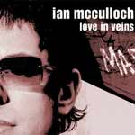 Music - Ian McCulloch - Love In Veins - Review