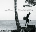 Jack Johnson - Sitting, Waiting, Wishing - Video Streams