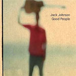Jack Johnson - Good People - Single Review