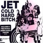 Jet - Cold Hard Bitch - Single Review