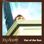 Joy Zipper - Out Of the Sun - Video Streams