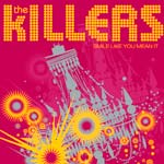 The Killers - Smile Like You Mean It - Single Review