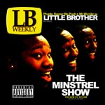Little Brother - Lovin' It - Video Stream