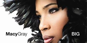Macy Gray - Big - Album Listening Post - Audio Streams