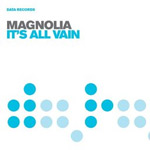 Magnolia - It's All Vain - Single Review