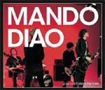 Mando Diao - You can't steal my love - EMI Sweden - (Mute) - Single Review