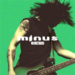 Minus - The Long Face - Single Review