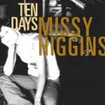 Missy Higgins - Ten Days - Video Streams