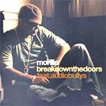 Erick Morillo - feat. Audio Bullys - Break Down The Doors - Single Review