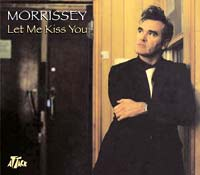 Morrissey  Let Me Kiss You  Single Review