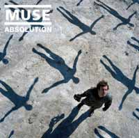 Music - Muse - Absolution (Album Review)