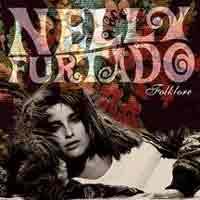 NELLY FURTADO - 'Folklore' - November 24th Dreamworks Records