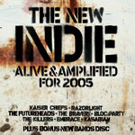 The New Indie - Alive and Amplified for 2005 - Competition - Audio Stream