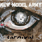 New Model Army - Carnival (Attack Attack Records 05/09/05) - Album Review