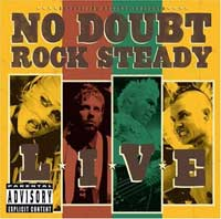 Music -No Doubt's Live DVD - Rock Steady reviewed