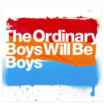 Ordinary Boys feat Rankin Junior - Boys will be boys - Single Review
