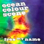 Ocean Colour Scene - Free My Name - Single Review