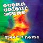 Ocean Colour Scene - Free My Name - Video Streams