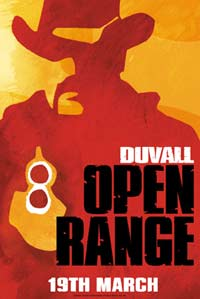 Film - Open Range released through Winchester Film Distribution and comes out March 19th.