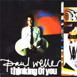 Paul Weller - Thinking of you - Single Review