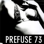 Prefuse 73 - Surrounded By Silence - Album Review