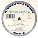 Playford & Gray - Symptoms Of You - Single Review