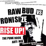 Raw Bud Vs Roni Size - Rise Up - Single Review