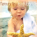 Mercury Rev - In A Funny Way ( 17/01/05 V2 Music) - Single Review