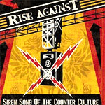 Rise Against - Siren Song Of The Counter Culture - Album Review