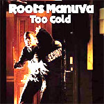 Roots Maunva - Too Cold - Single Review