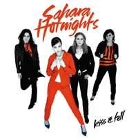 Sahara Hotnights - Kiss & Tell Released on RCA Records July 27, 2004